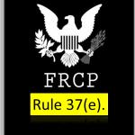 FRCP Rule 37(e)